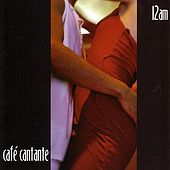Café Cantante - 12am by Various Artists