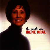 The Gentle Rain by Irene Kral