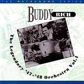 The Legendary '47-'48 Orchestra Vol. 1 by Buddy Rich