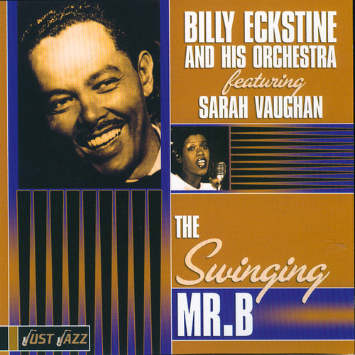 The Swinging Mr. B. by Billy Eckstine