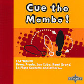 Cue The Mambo! by Various Artists