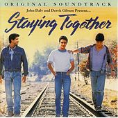 Staying Together Original Soundtrack by Various Artists