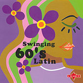 Swingin 60's Latin by Various Artists