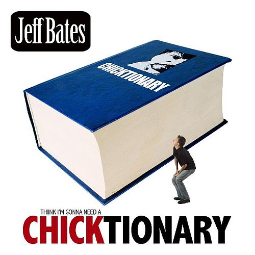 Chicktionary by Jeff Bates