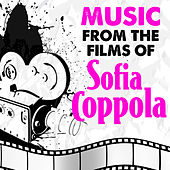 Music from the Films of Sofia Coppola by Various Artists