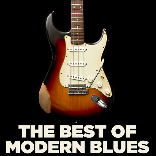 The Best of Modern Blues by Various Artists