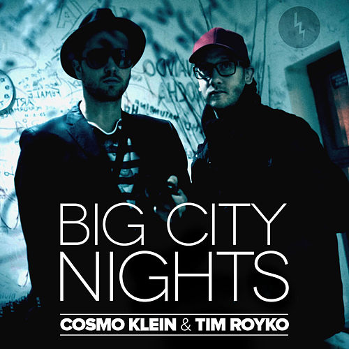 Big City Nights by Cosmo Klein