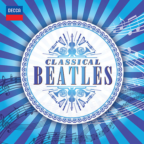 Classical Beatles by Various Artists