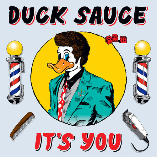 It's You by Duck Sauce