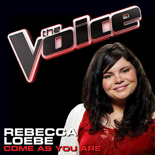 Come As You Are by Rebecca Loebe