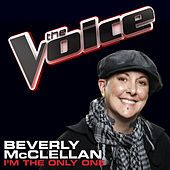 I'm The Only One by Beverly McClellan