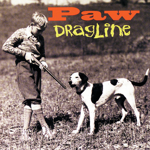 Dragline by Paw