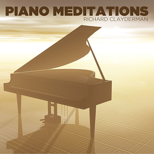 Piano Meditations by Richard Clayderman