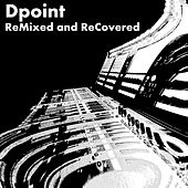 Remixed and ReCovered by Various Artists