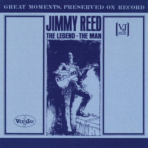 The Legend: The Man by Jimmy Reed
