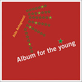 Album for the Young by Aldo Antognazzi