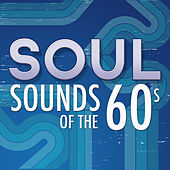 Soul Sounds of the 60's von Various Artists