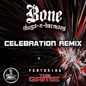 Celebration (feat. Bone Thugs & Harmony) by The Game