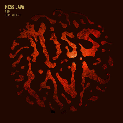 Red Supergiant by Miss Lava