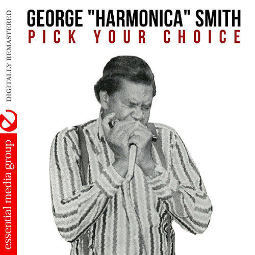 Pick Your Choice (Digitally Remastered) by George