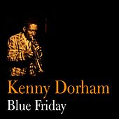 Blue Friday by Kenny Dorham