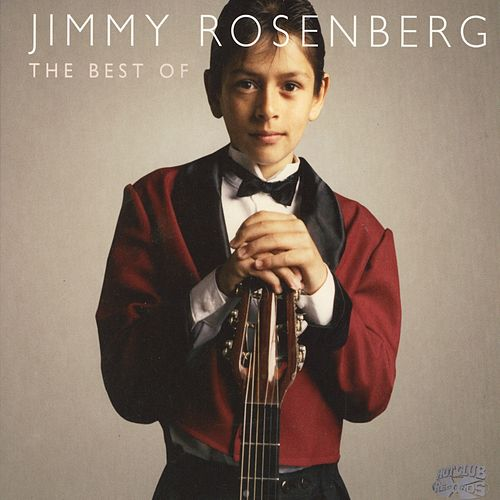 The Best Of Jimmy Rosenberg by Jimmy Rosenberg