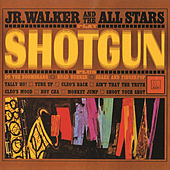 Shotgun by Junior Walker