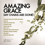 Amazing Grace (My Chains Are Gone) by Various Artists