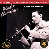 Blues On Parade by Woody Herman