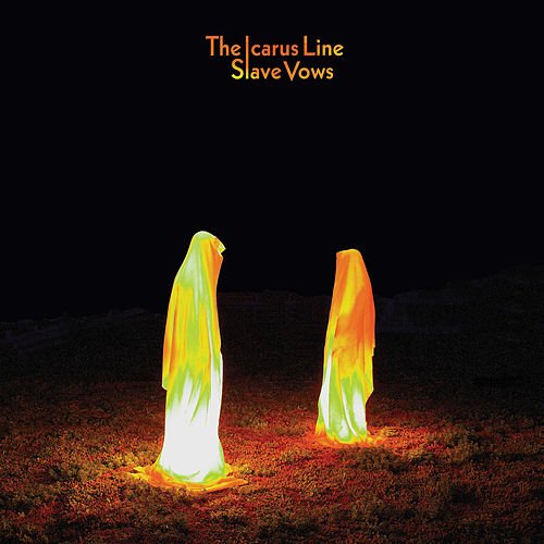 Slave Vows by The Icarus Line