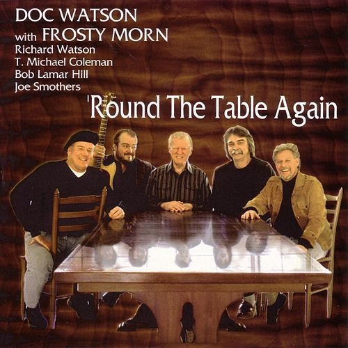 Round The Table Again by Doc Watson