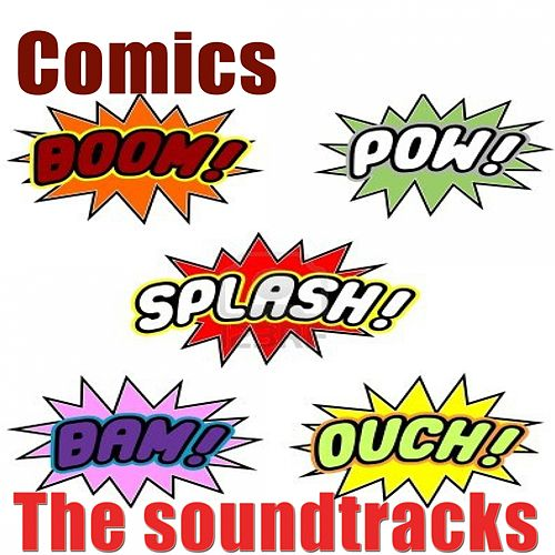 Comics (The Soundtracks) by Hollywood Pictures Orchestra