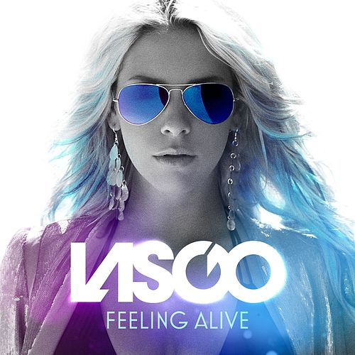 Feeling Alive by Lasgo