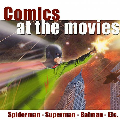 Comics At the Movies by Hollywood Pictures Orchestra