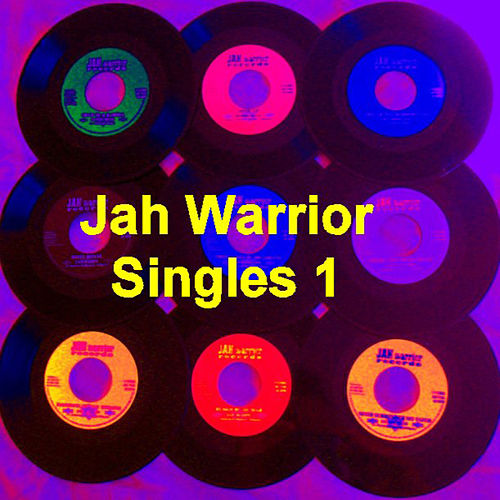 Jah Warrior Singles Vol 1 by Various Artists