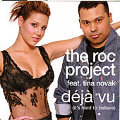 Deja (It's Hard To Believe) by The Roc Project