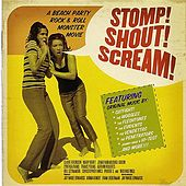 Stomp! Shout! Scream - Original Soundtrack by Various Artists