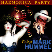 Harmonica Party - Vintage Mark Hummel by Mark Hummel
