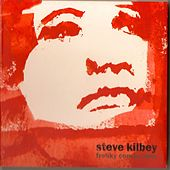 Freaky Conclusions by Steve Kilbey