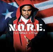 N.O.R.E. Y La Familia...Ya Tu Sabe by N.O.R.E.