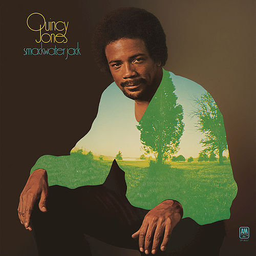 Smackwater Jack by Quincy Jones