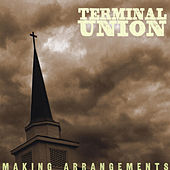 Making Arrangements by Terminal Union
