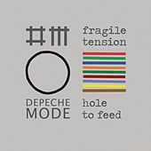 Fragile Tension / Hole To Feed by Depeche Mode