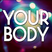 Your Body by Audio Groove