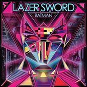 Batman by Lazer Sword
