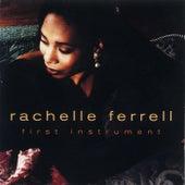 First Instrument von Rachelle Ferrell