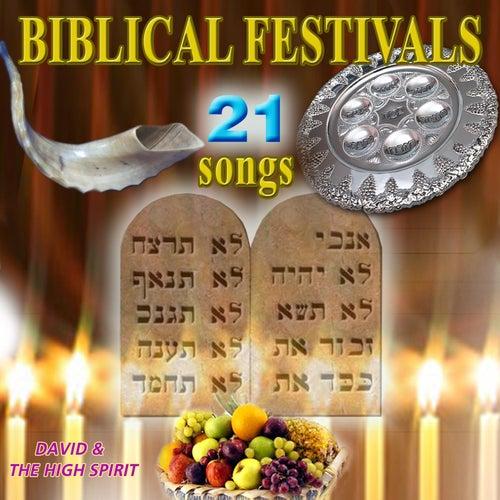 Biblical Festivals (21 Songs) by David & The High Spirit