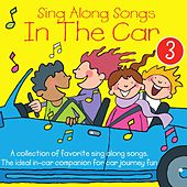Sing Along Songs in the Car, Vol. 3 by Kidzone