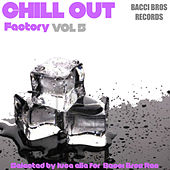 Chill Out Factory, Vol. 5 by Various Artists