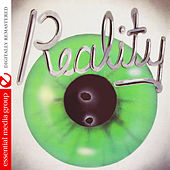 Reality (Digitally Remastered) by Reality